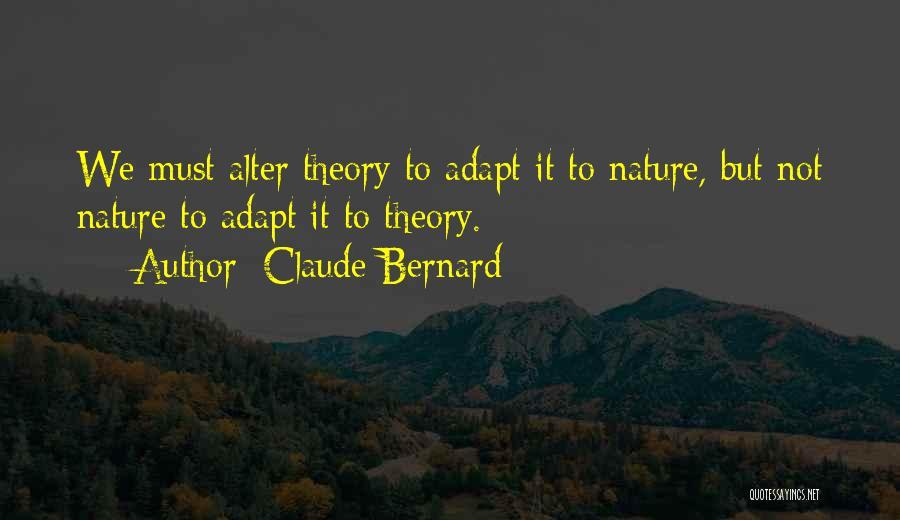 Claude Bernard Quotes 849648
