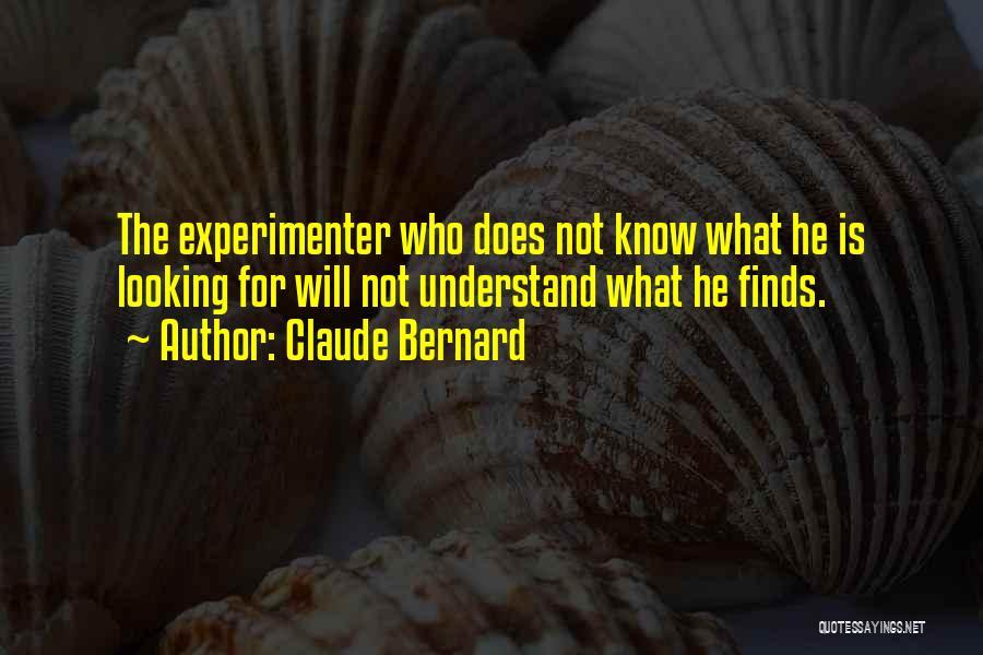 Claude Bernard Quotes 898040