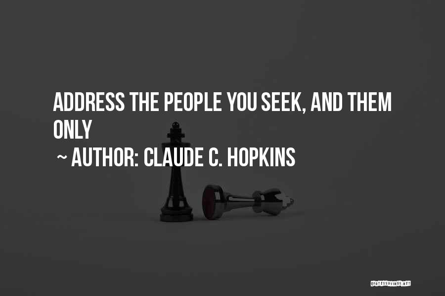 Claude C. Hopkins Quotes 1260595