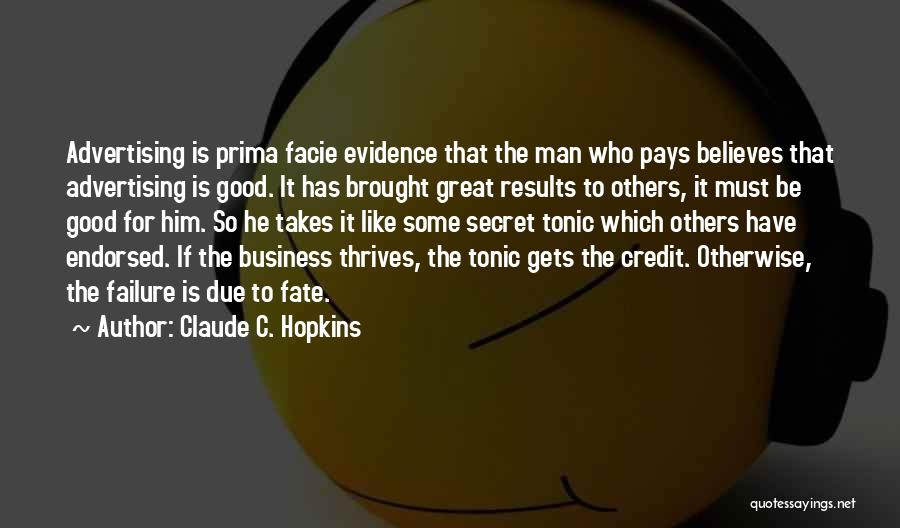Claude C. Hopkins Quotes 127041