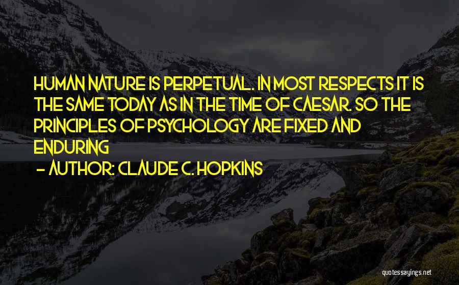 Claude C. Hopkins Quotes 1286682