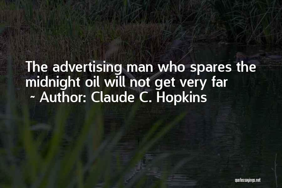 Claude C. Hopkins Quotes 1333405