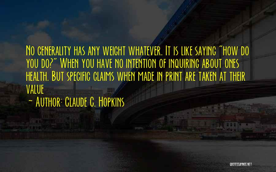 Claude C. Hopkins Quotes 1379118