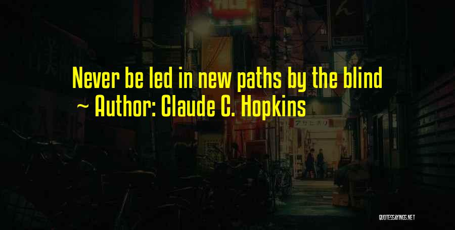 Claude C. Hopkins Quotes 1411156