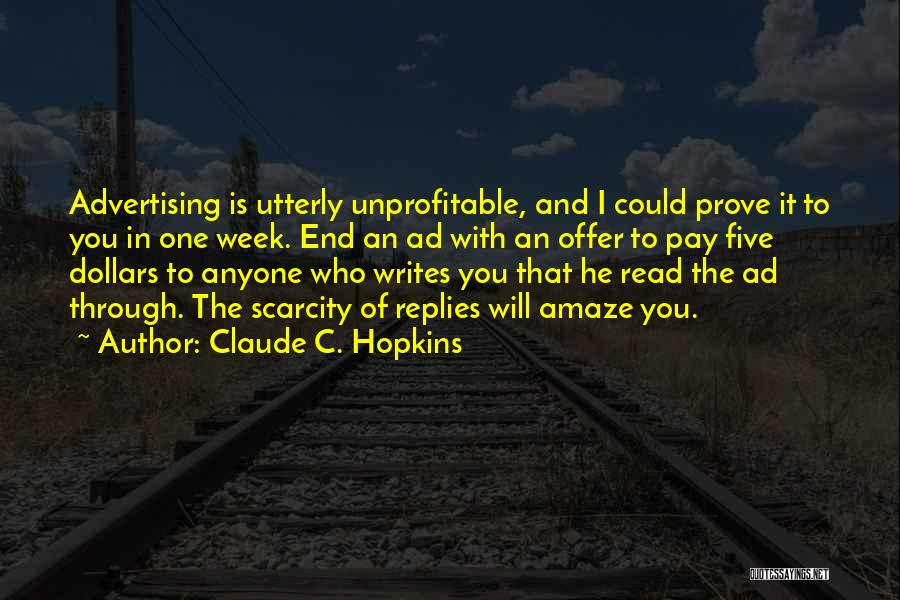 Claude C. Hopkins Quotes 1702190