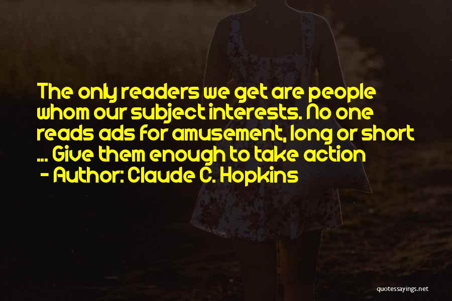 Claude C. Hopkins Quotes 1820356