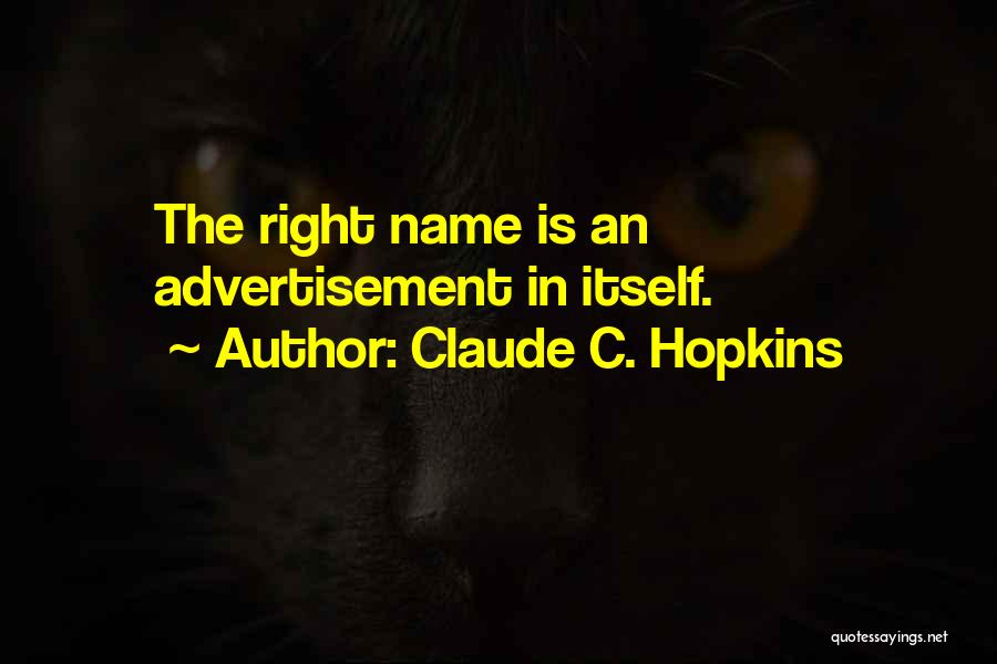 Claude C. Hopkins Quotes 1853056
