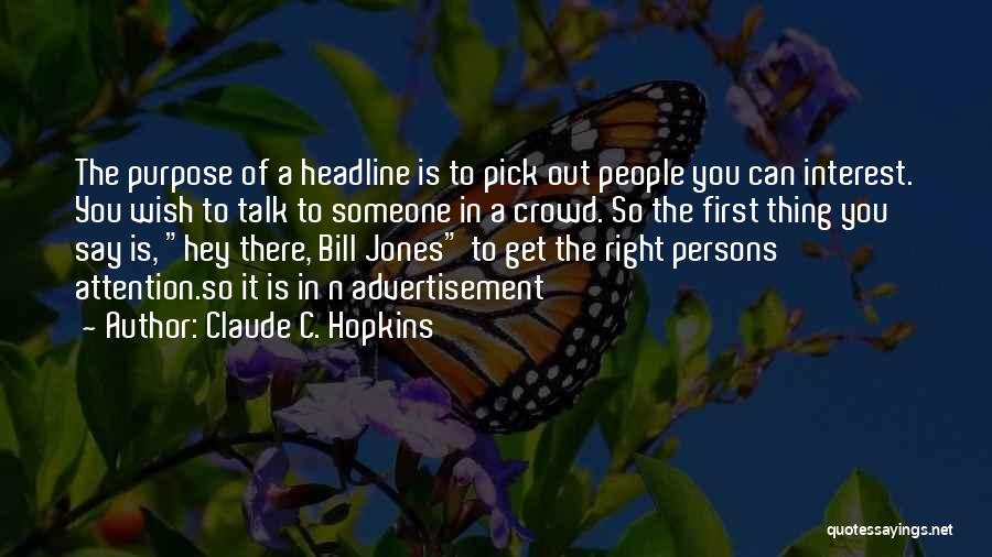 Claude C. Hopkins Quotes 1914069