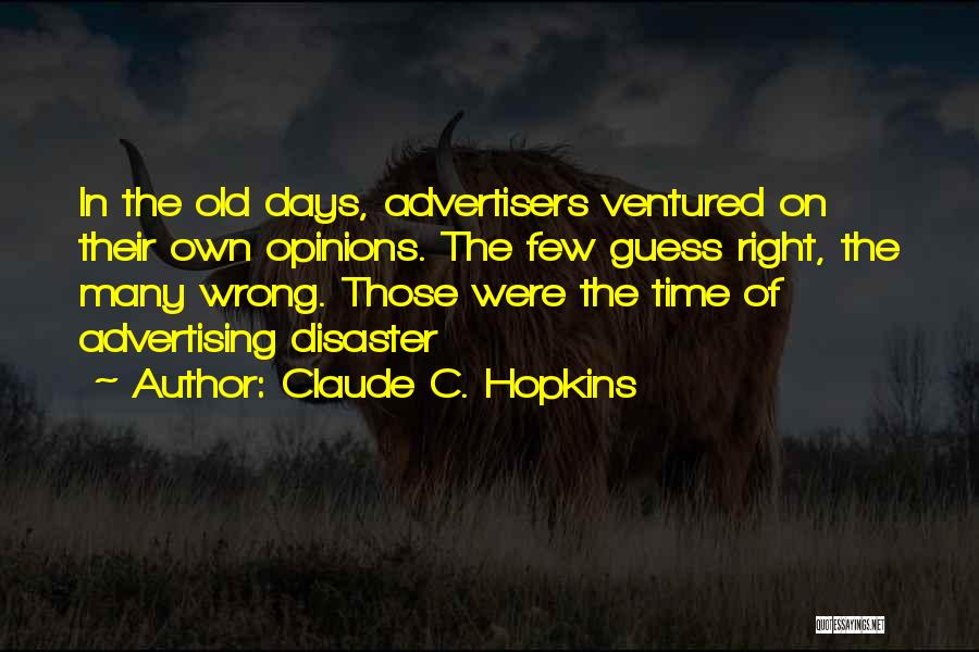 Claude C. Hopkins Quotes 1980408
