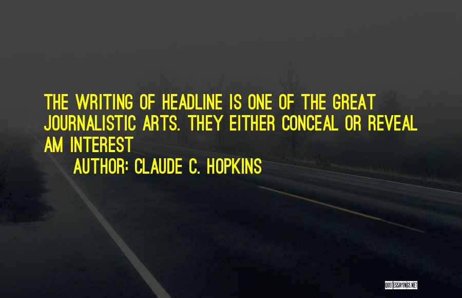 Claude C. Hopkins Quotes 2159380