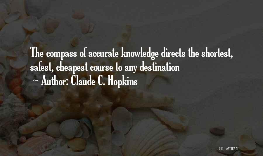 Claude C. Hopkins Quotes 2166367