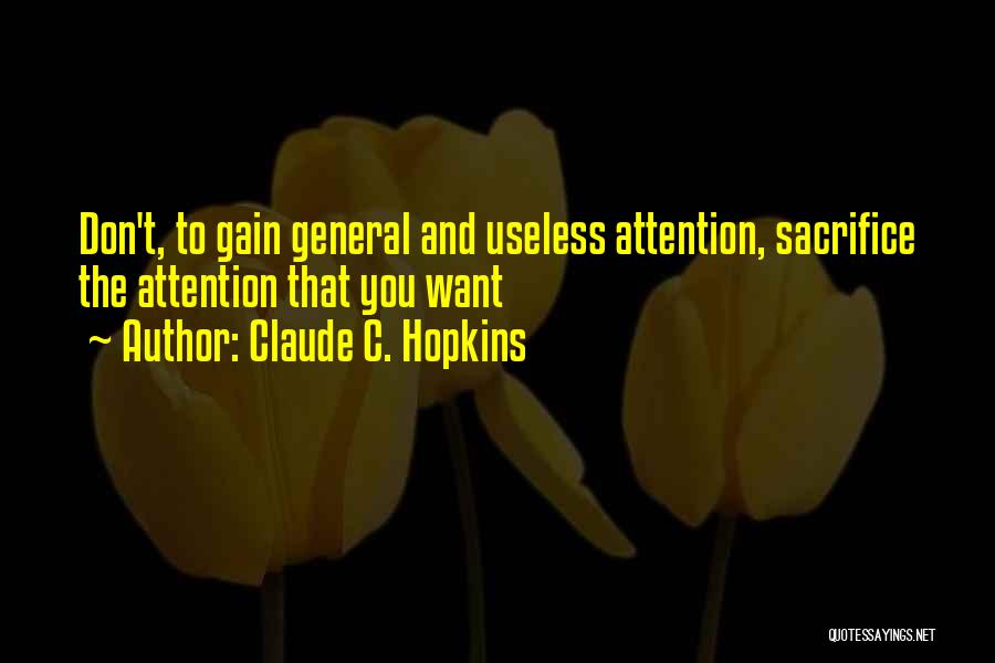 Claude C. Hopkins Quotes 2214164