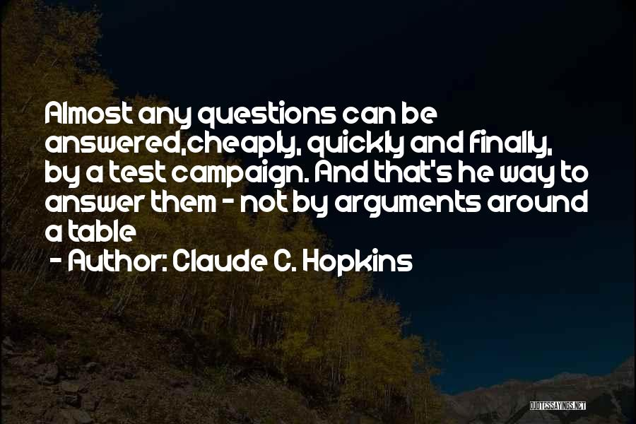 Claude C. Hopkins Quotes 2244377