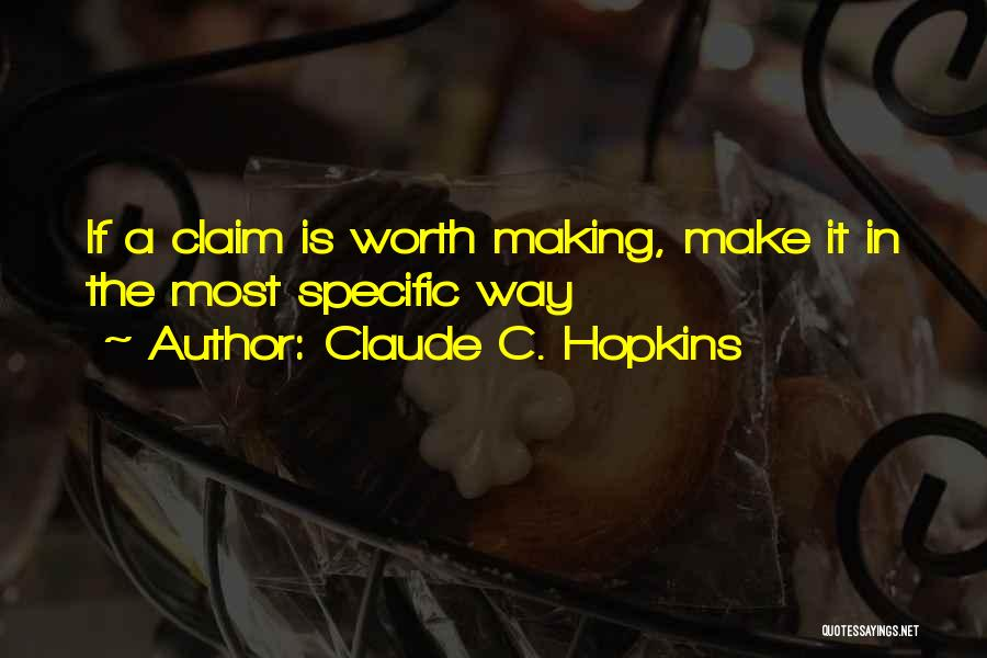 Claude C. Hopkins Quotes 279690