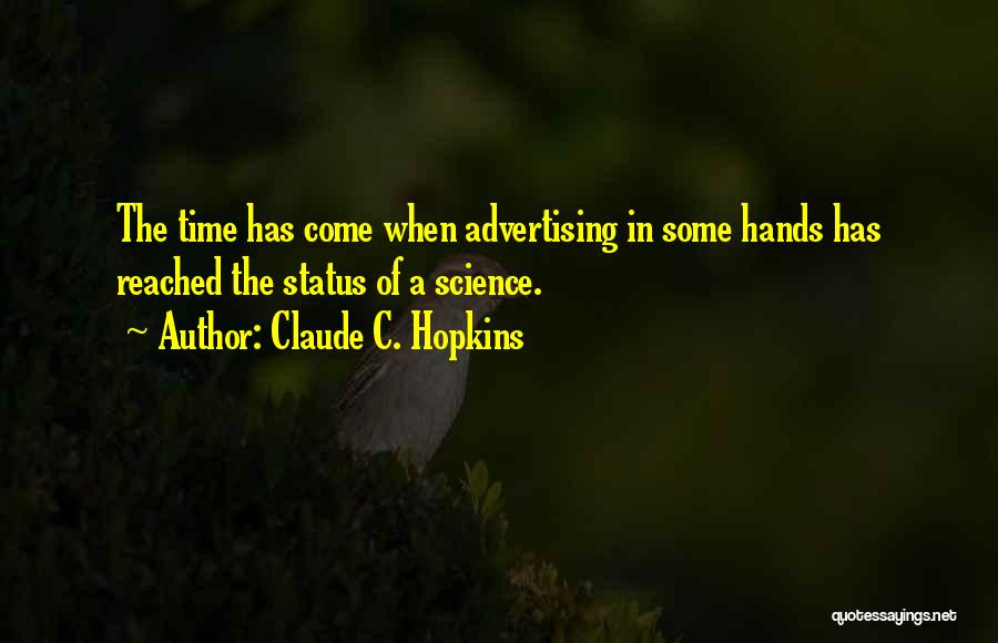 Claude C. Hopkins Quotes 304280