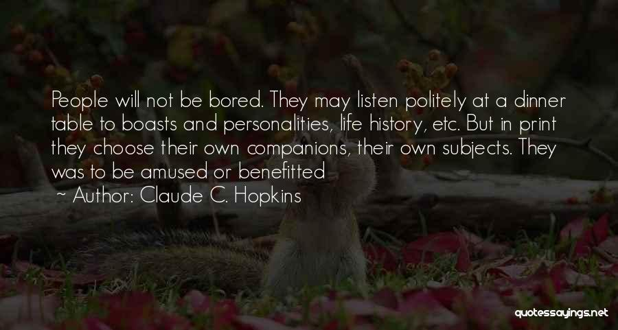 Claude C. Hopkins Quotes 322977