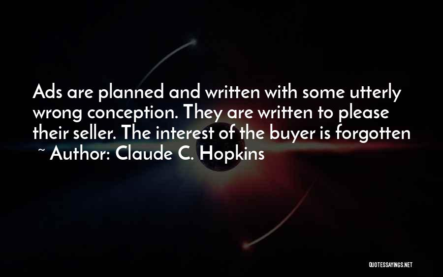 Claude C. Hopkins Quotes 634609