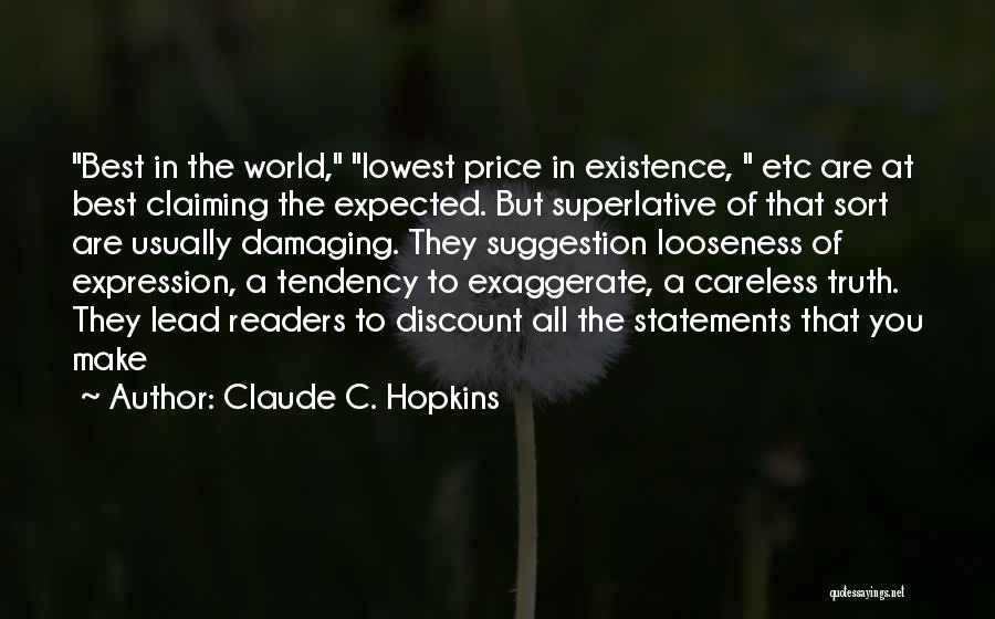 Claude C. Hopkins Quotes 848023