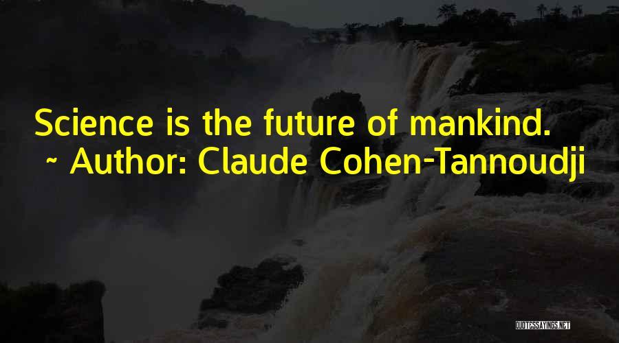 Claude Cohen-Tannoudji Quotes 287046
