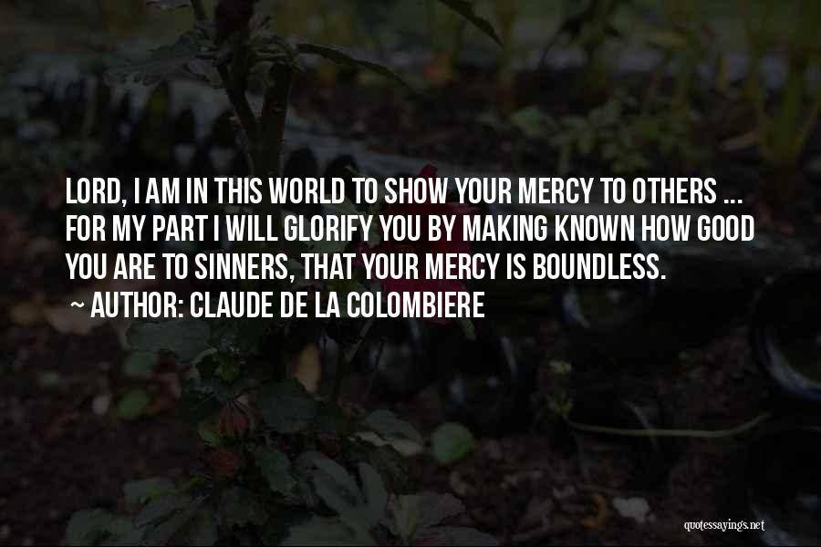 Claude De La Colombiere Quotes 1620782