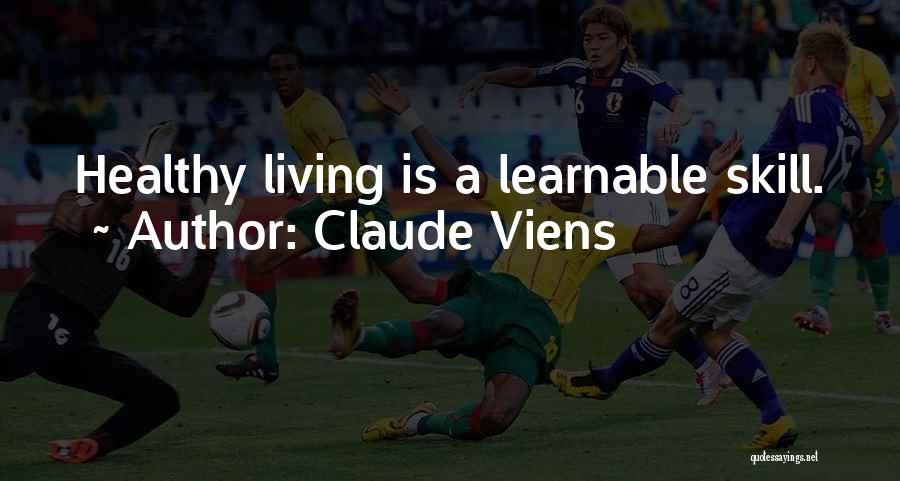 Claude Viens Quotes 1430663