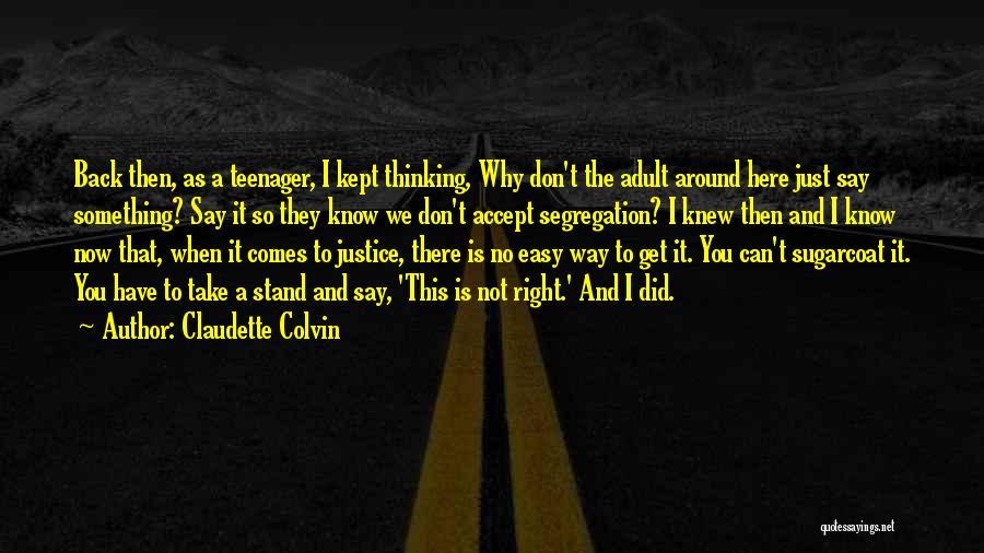 Claudette Colvin Quotes 357194