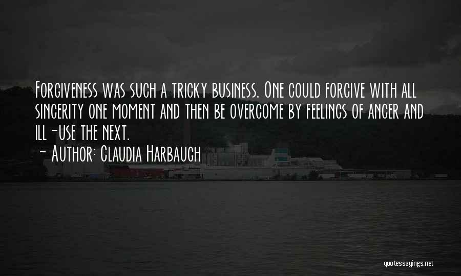 Claudia Harbaugh Quotes 1913373