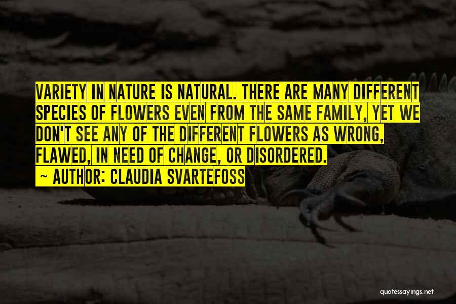 Claudia Svartefoss Quotes 848604
