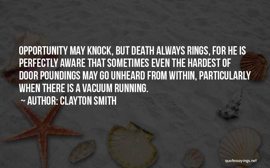 Clayton Smith Quotes 1706667