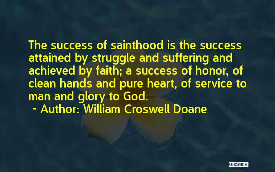 Clean Hands Pure Heart Quotes By William Croswell Doane