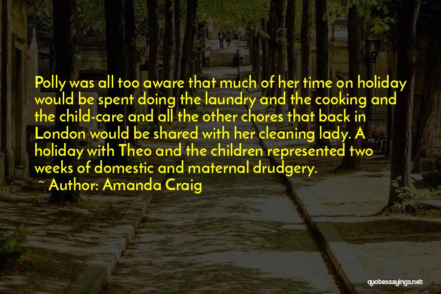 Cleaning The House Quotes By Amanda Craig