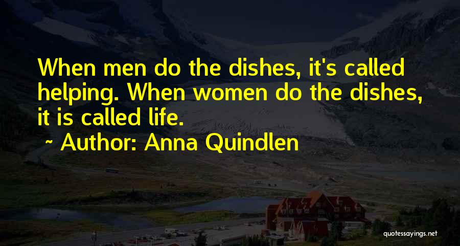 Cleaning The House Quotes By Anna Quindlen