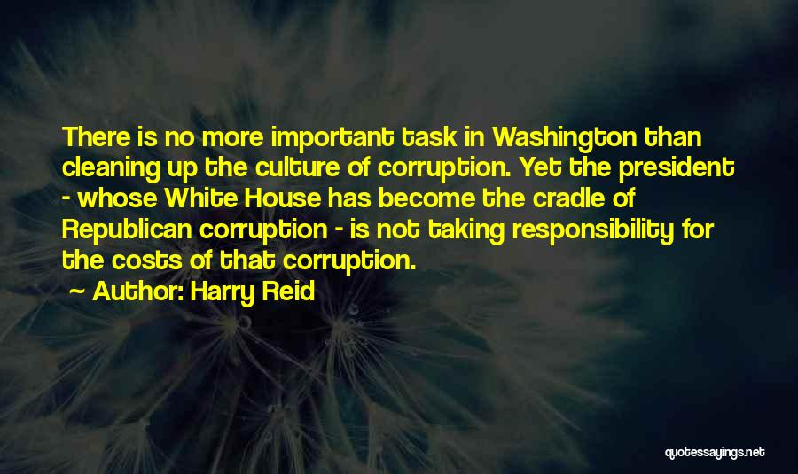 Cleaning The House Quotes By Harry Reid