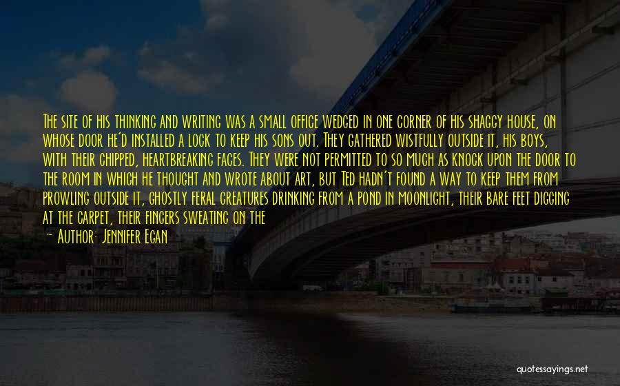 Cleaning The House Quotes By Jennifer Egan