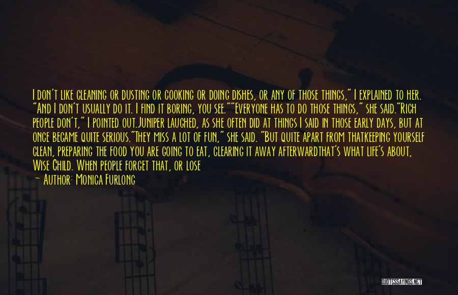 Cleaning The House Quotes By Monica Furlong