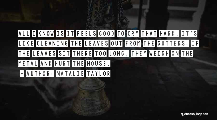 Cleaning The House Quotes By Natalie Taylor