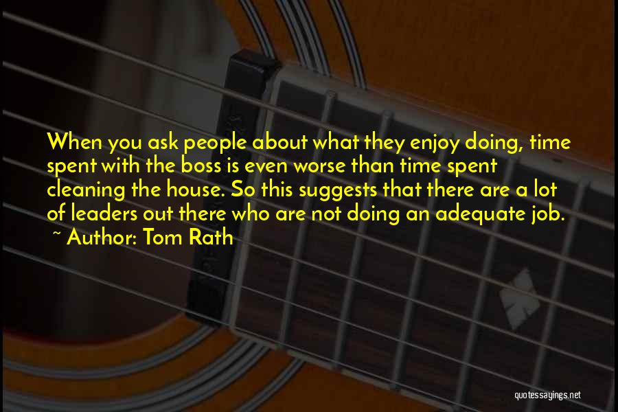 Cleaning The House Quotes By Tom Rath