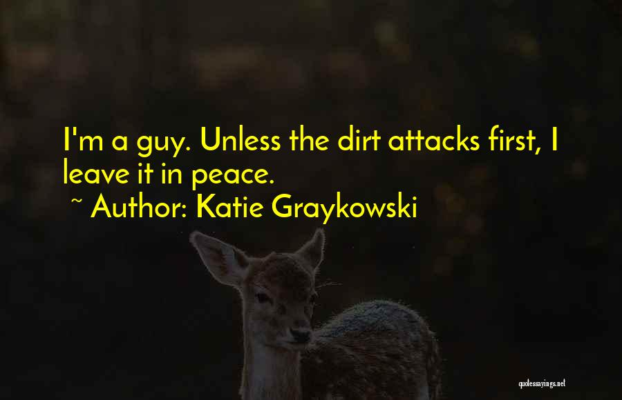 Cleanliness Funny Quotes By Katie Graykowski