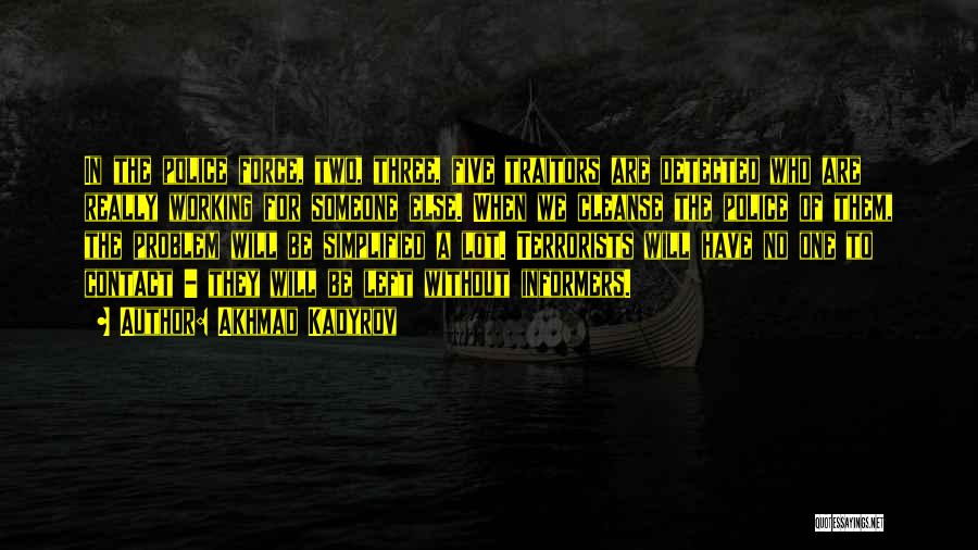Cleanse Yourself Quotes By Akhmad Kadyrov