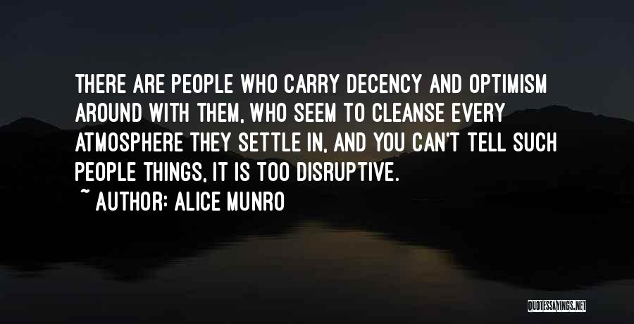 Cleanse Yourself Quotes By Alice Munro