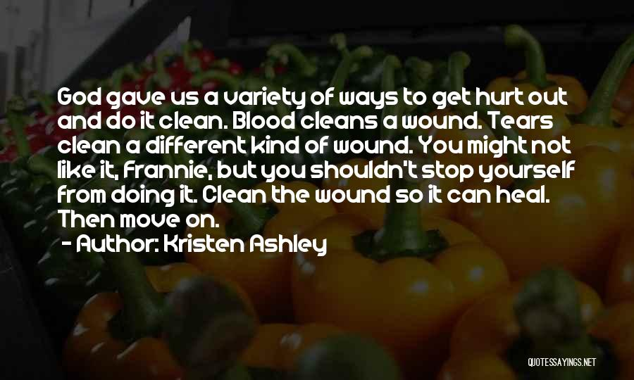 Cleanse Yourself Quotes By Kristen Ashley