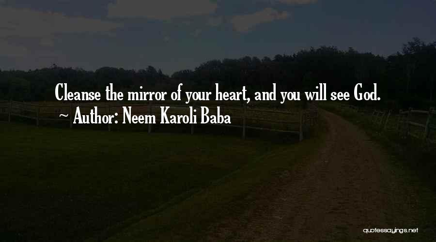Cleanse Yourself Quotes By Neem Karoli Baba
