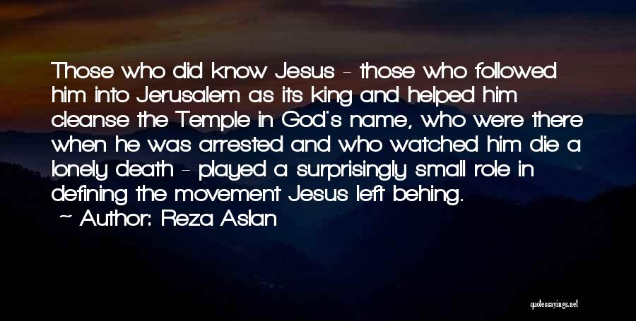 Cleanse Yourself Quotes By Reza Aslan
