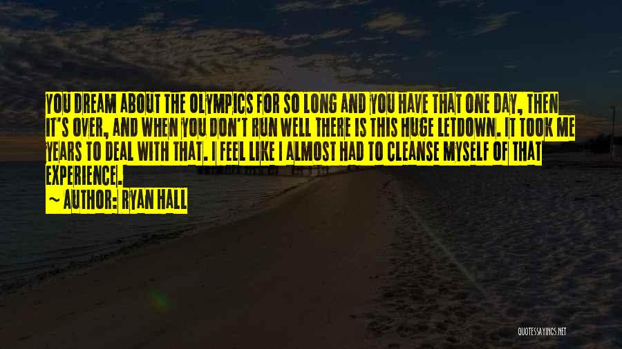 Cleanse Yourself Quotes By Ryan Hall