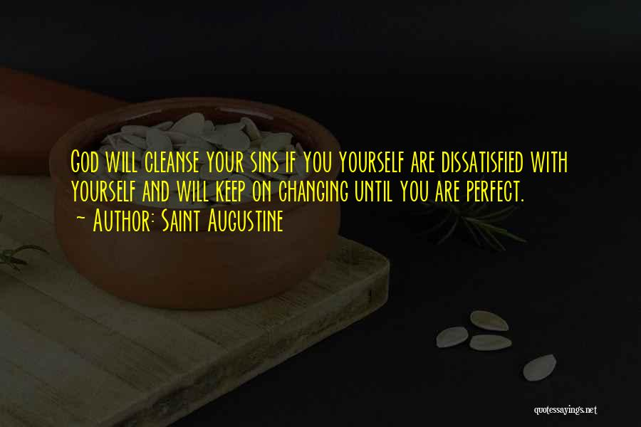 Cleanse Yourself Quotes By Saint Augustine