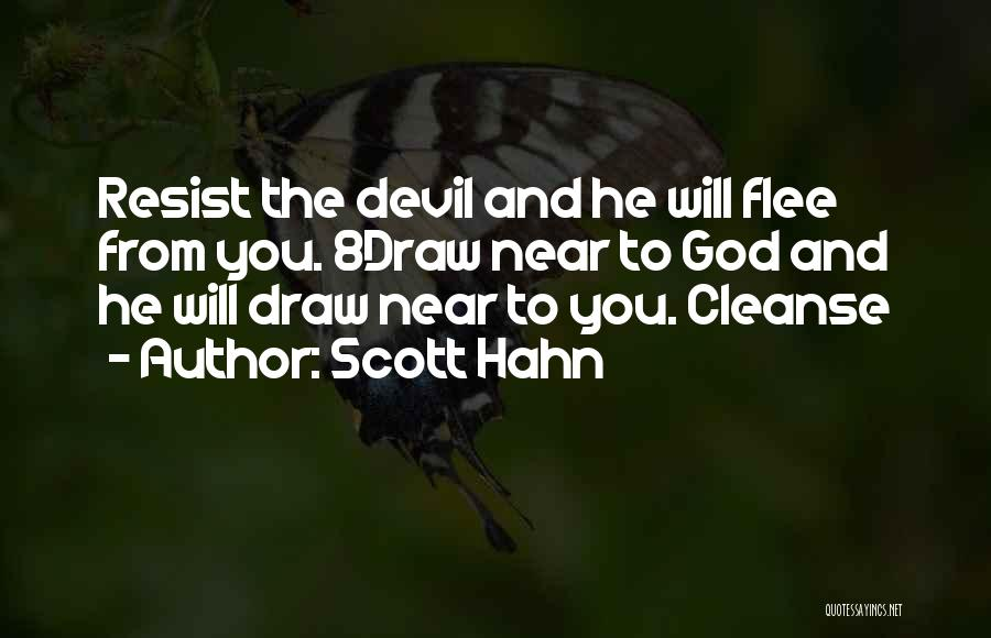 Cleanse Yourself Quotes By Scott Hahn