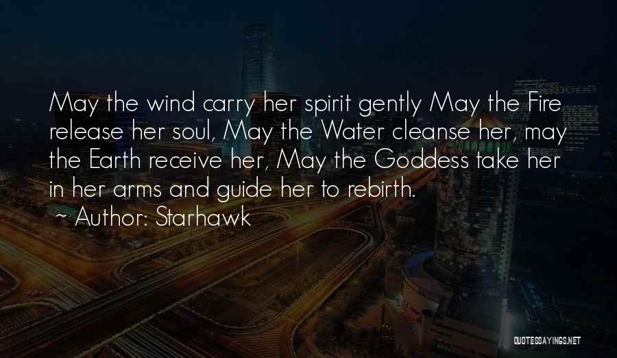 Cleanse Yourself Quotes By Starhawk