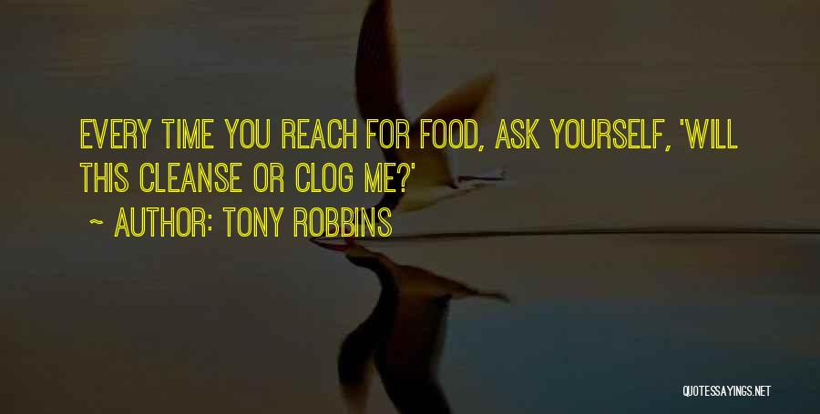 Cleanse Yourself Quotes By Tony Robbins