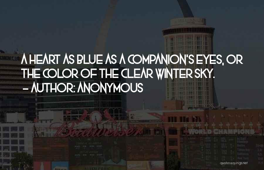 Clear Blue Sky Quotes By Anonymous