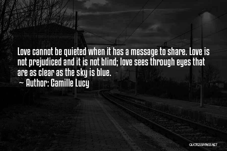 Clear Blue Sky Quotes By Camille Lucy